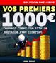 Vos premiers 1000 euros